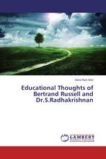 Educational Thoughts of Bertrand Russell and Dr.S.Radhakrishnan