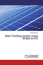Solar Tracking system using SCADA & PLC