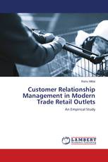 Customer Relationship Management in Modern Trade Retail Outlets