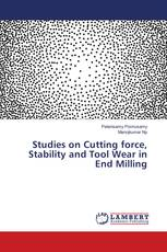 Studies on Cutting force, Stability and Tool Wear in End Milling