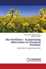 Bio Fertilizers - A promising Alternative to Chemical Fertilizer