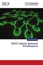 DEVS Tabanlı Network Simülasyonu