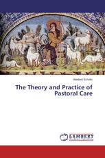 The Theory and Practice of Pastoral Care