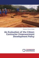 An Evaluation of the Citizen Contractor Empowerment Development Policy