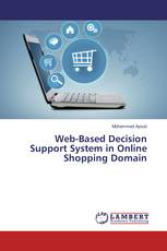 Web-Based Decision Support System in Online Shopping Domain