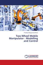 Two-Wheel Mobile Manipulator : Modelling and Control