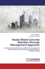 Ready Mixed Concrete Selection through Management Approach