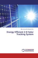 Energy Efficient 2-D Solar Tracking System