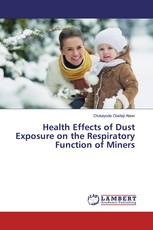 Health Effects of Dust Exposure on the Respiratory Function of Miners
