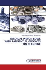 TOROIDAL PISTON BOWL WITH TANGENTIAL GROOVES ON CI ENGINE