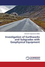 Investigation of Earthworks and Subgrades with Geophysical Equipment