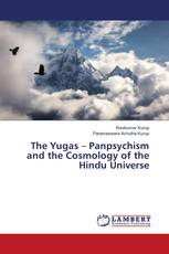 The Yugas – Panpsychism and the Cosmology of the Hindu Universe