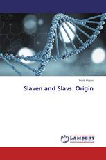 Slaven and Slavs. Origin