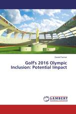 Golf's 2016 Olympic Inclusion: Potential Impact