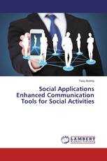 Social Applications Enhanced Communication Tools for Social Activities