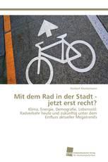 Mit dem Rad in der Stadt - jetzt erst recht?