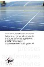 Détection et localisation de défauts pour les systèmes photovoltaïques