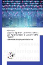 Espaces Lp Non Commutatifs Et Des Applications à L'analyse De Fourier