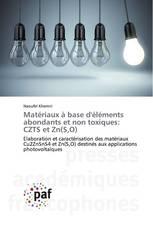 Matériaux à base d'éléments abondants et non toxiques: CZTS et Zn(S,O)