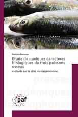 Etude de quelques caractères biologiques de trois poissons osseux