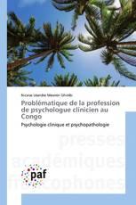 Problématique de la profession de psychologue clinicien au Congo