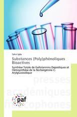Substances (Poly)phénoliques Bioactives