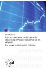 Les Institutions de l'Etat et le développement économique en Algérie