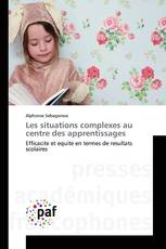 Les situations complexes au centre des apprentissages