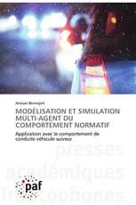 MODÉLISATION ET SIMULATION MULTI-AGENT DU COMPORTEMENT NORMATIF