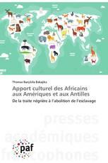 Apport culturel des Africains aux Amériques et aux Antilles