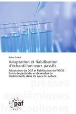 Adaptation et fiabilisation d'échantillonneurs passifs