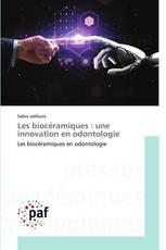 Les biocéramiques : une innovation en odontologie