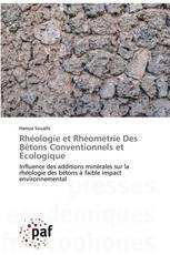 Rhéologie et Rhéométrie Des Bétons Conventionnels et Écologique