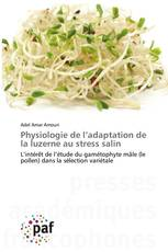 Physiologie de l'adaptation de la luzerne au stress salin