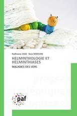 HELMINTHOLOGIE ET HELMINTHIASES