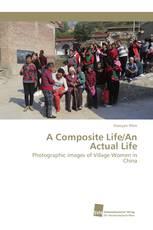 A Composite Life/An Actual Life