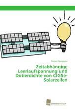 Zeitabhängige Leerlaufspannung und Dotierdichte von CIGSe-Solarzellen