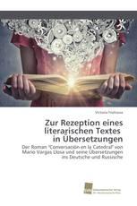 Zur Rezeption eines literarischen Textes in Übersetzungen