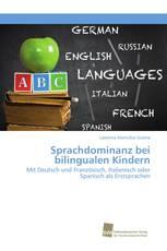Sprachdominanz bei bilingualen Kindern