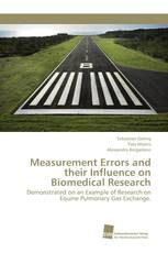 Measurement Errors and their Influence on Biomedical Research
