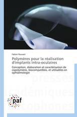 Polymères pour la réalisation d'implants intra-oculaires