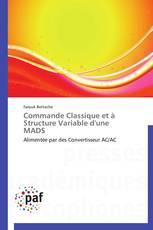 Commande Classique et à Structure Variable d'une  MADS