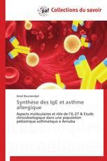 Synthèse des IgE et asthme allergique