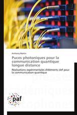 Puces photoniques pour la communication quantique longue distance