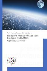 Relations Franco-Russes sous François HOLLANDE