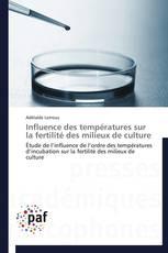 Influence des températures sur la fertilité des milieux de culture