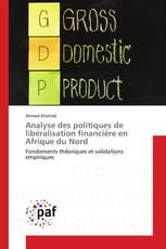 Analyse des politiques de libéralisation financière en Afrique du Nord