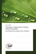 Paysage, Patrimoine, Projet urbain durable