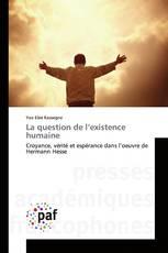 La question de l'existence humaine