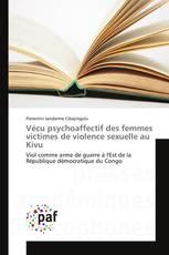 Vécu psychoaffectif des femmes victimes de violence sexuelle au Kivu